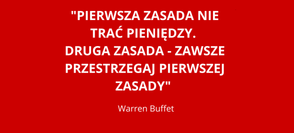 Warren Buffet - 2 zasady